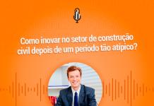 inovação na construção - podcast feicon